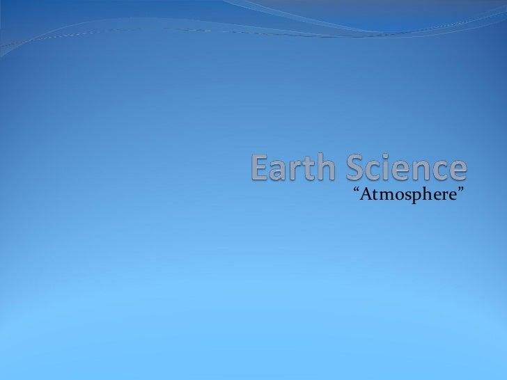""""""" Atmosphere"""""""