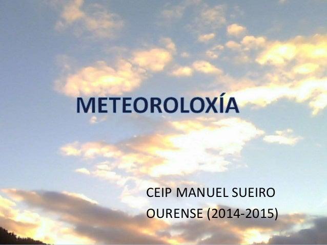 CEIP MANUEL SUEIRO OURENSE (2014-2015)