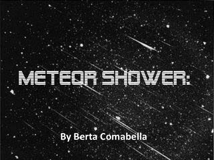 Meteor shower:    By Berta Comabella   By Berta Comabella