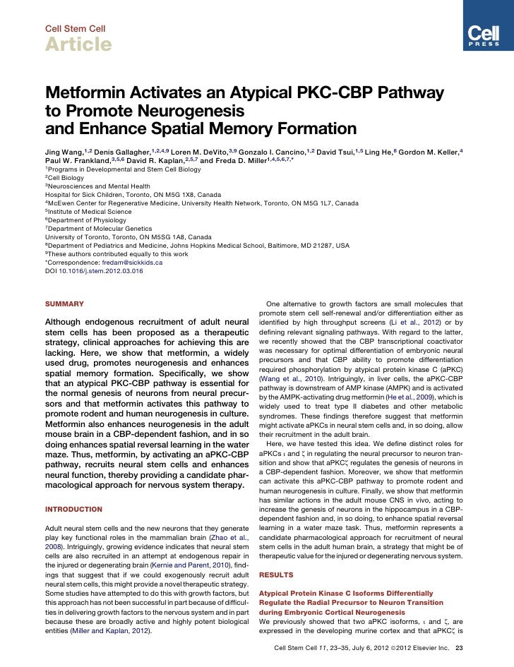 Cell Stem CellArticleMetformin Activates an Atypical PKC-CBP Pathwayto Promote Neurogenesisand Enhance Spatial Memory Form...