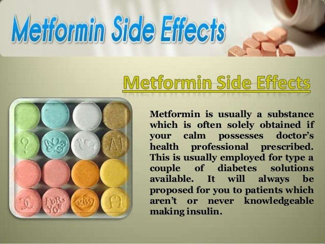 Metformin side effects of the latin viagra