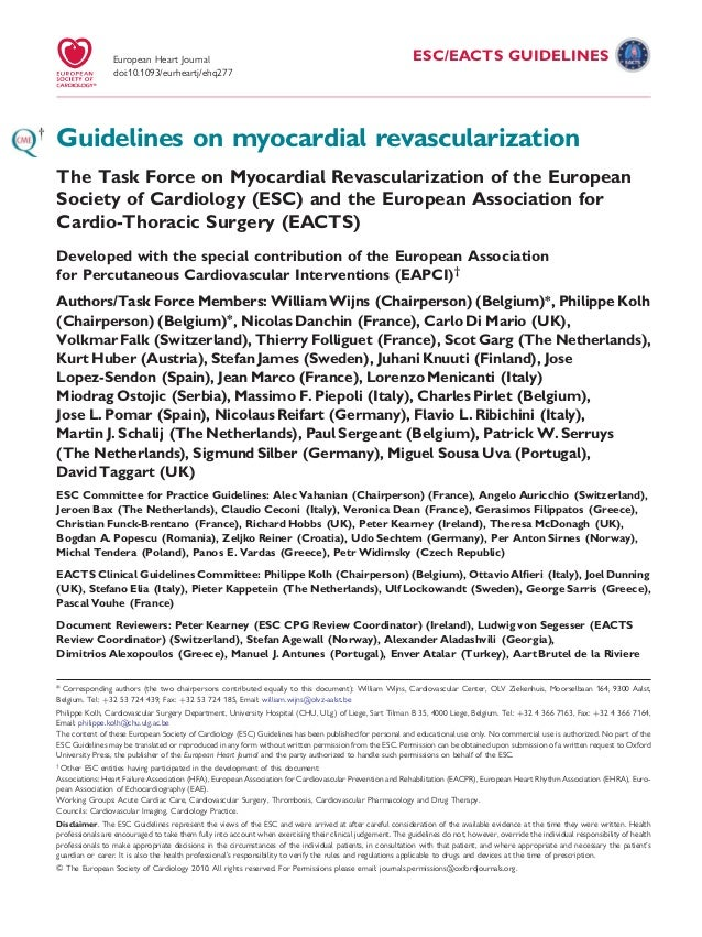 ESC/EACTS GUIDELINES Guidelines on myocardial revascularization The Task Force on Myocardial Revascularization of the Euro...