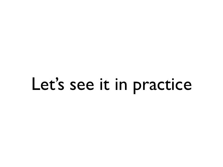 Let's see it in practice
