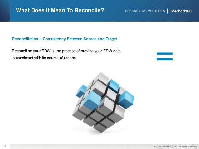 reconciling your enterprise data warehouse to source systems