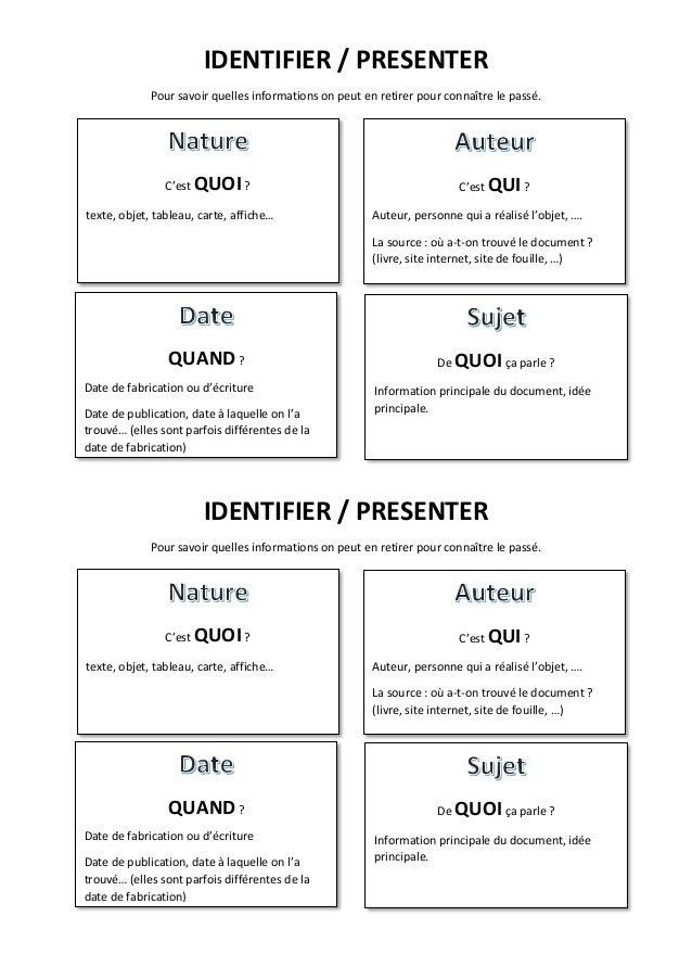 IDENTIFIER / PRESENTER Pour savoir quelles informations on peut en retirer pour connaître le passé. IDENTIFIER / PRESENTER...