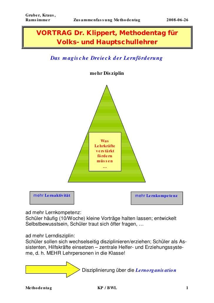 Grube r, Kraus , Rams imme r               Zus a mme nfas s ung Me tho de ntag            2008-06-26        VORTRAG Dr. Kl...
