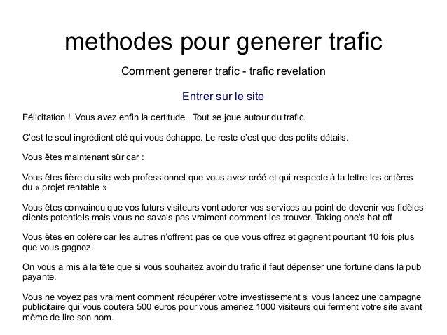 methodes pour generer traficComment generer trafic - trafic revelationEntrer sur le siteFélicitation ! Vous avez enfin la ...