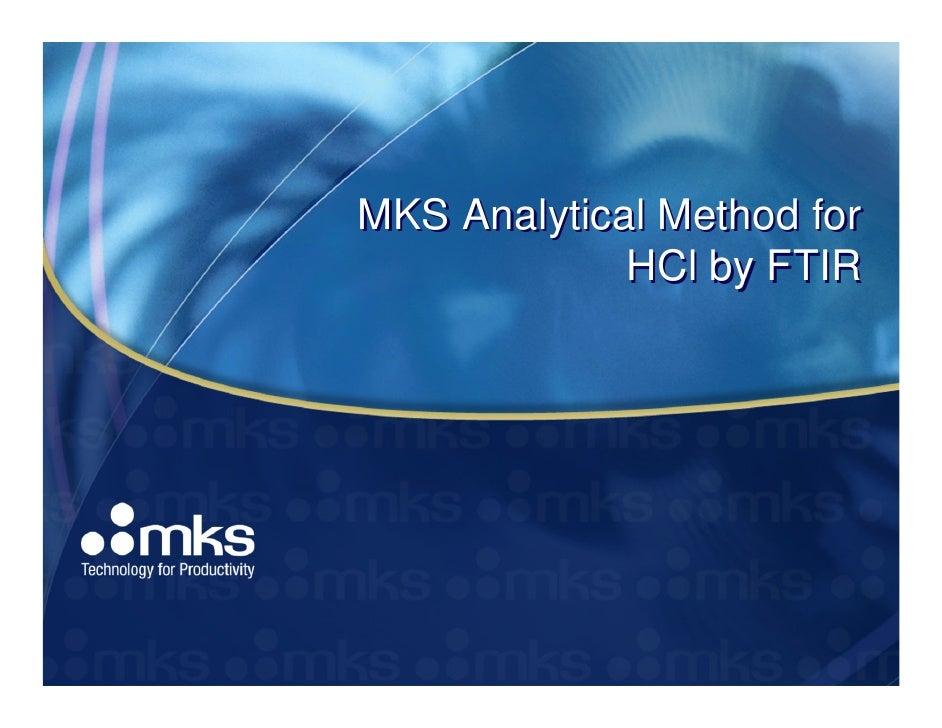 MKS Analytical Method for             HCl by FTIR