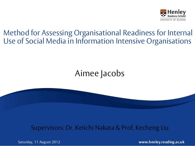 Method for Assessing Organisational Readiness for InternalUse of Social Media in Information Intensive Organisations      ...