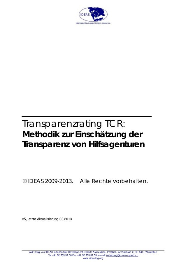 AidRating, c/o IDEAS Independent Development Experts Association, Postfach, Archstrasse 2, CH-8401 Winterthur Transparenzr...