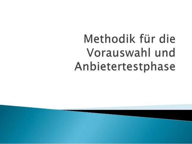  Untersuchung der groben und feinen Checklisten  Sorgfältiger Vergleich der Anforderungen( Muss-, Soll- und Kann- Kriter...