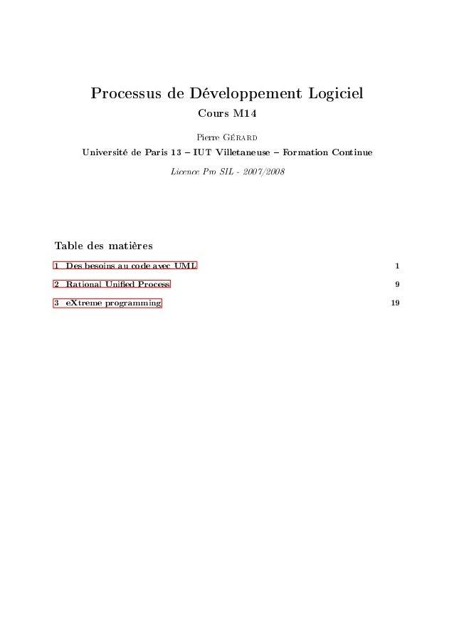 Processus de Développement Logiciel Cours M14 Pierre Gérard Université de Paris 13  IUT Villetaneuse  Formation Continue L...