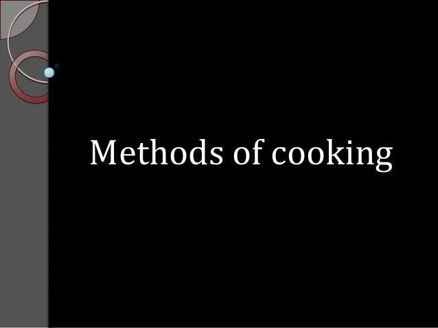 Methods of cooking