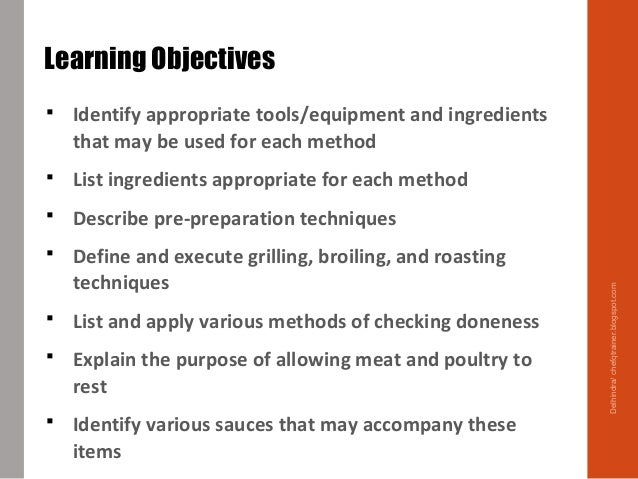  Identify appropriate tools/equipment and ingredients that may be used for each method  List ingredients appropriate for...