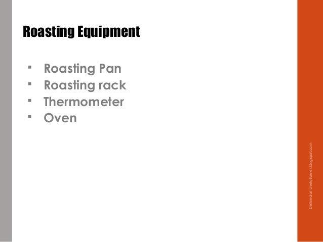 Roasting Equipment  Roasting Pan  Roasting rack  Thermometer  Oven Delhindra/chefqtrainer.blogspot.com