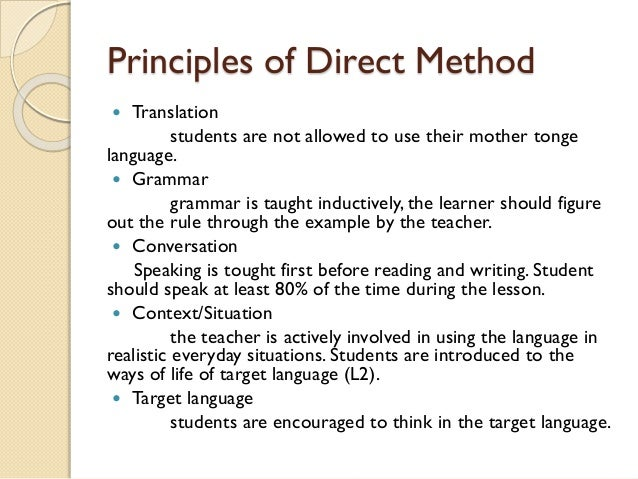 benefits of direct method of teaching Advantages of direct method there are many advantages of direct method firstly, it makes the learning ofenglish interesting and lively by establishing dire.