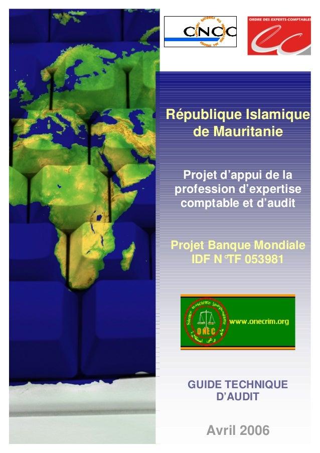 République Islamique de Mauritanie Projet d'appui de la profession d'expertise comptable et d'audit Projet Banque Mondiale...