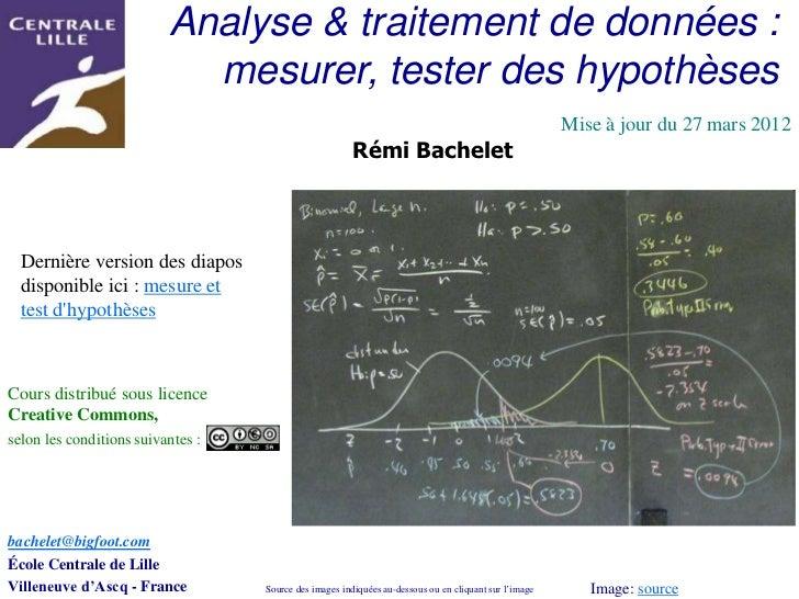 Analyse & traitement de données :                            mesurer, tester des hypothèses                               ...