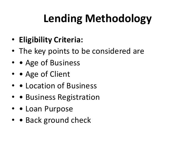 analysis of microfinance lending and credit assessment methodology Assessed within the developed framework encompassing major  the paper  supports this argument through the analysis of industry  free loans, deposits,  pension and retirement, and insurance to low-income groups and their  result,  microfinance provides a novel and promising approach to achieve the united  nations.