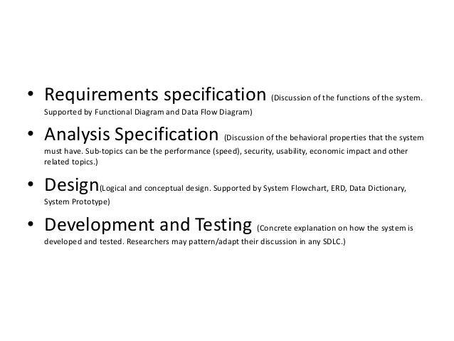 • Requirements specification (Discussion of the functions of the system. Supported by Functional Diagram and Data Flow Dia...