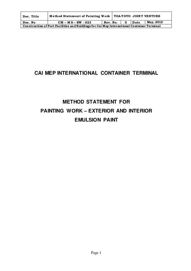 Doc. Title Method Statement of Painting Work TOA-TOYO JOINT VENTURE  Doc. No CM – MS – BW - 023 Rev. No. 0 Date May, 2012 ...