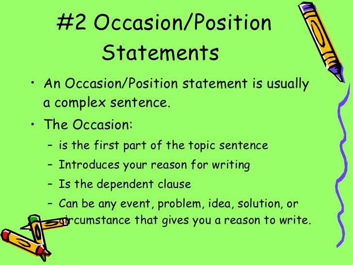 occasion position thesis statements