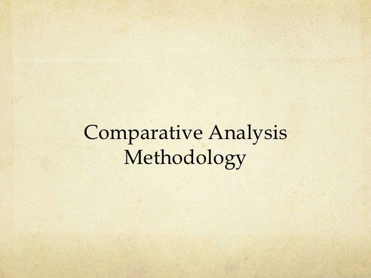 Comparative Analysis   Methodology