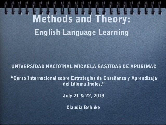 "Methods and Theory:English Language LearningUNIVERSIDAD NACIOINAL MICAELA BASTIDAS DE APURIMAC""Curso Internacional sobre E..."