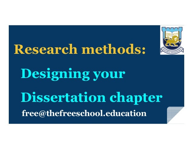 methodology and design dissertation Lesson a-6 assessing the methodology of the study: there are four main aspects of the research methodology: design, sampling, data collection, the data analysis.