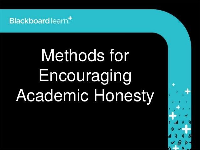 Methods forEncouragingAcademic Honesty