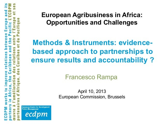 Francesco RampaApril 10, 2013European Commission, BrusselsMethods & Instruments: evidence-based approach to partnerships t...