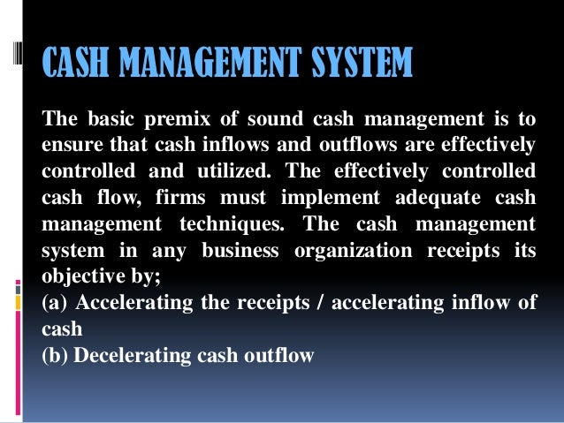 cash management techniques and methods of The different approaches and systems of management  different approaches and systems of management  introduced the idea of using scientific techniques to.