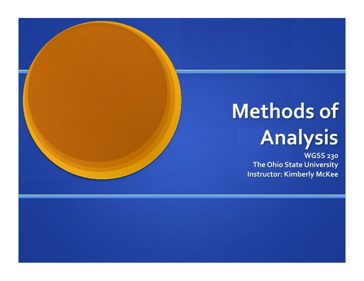 STEP ONE: SELECT THE OVERARCHING METHOD                 GUIDING YOUR ANALYSIS                           ...