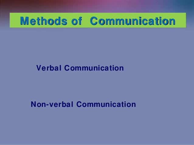 a study of the interaction of nonverbal and verbal messages in a conversation A communication style is the way people communicate with others, verbally and nonverbally it combines both language and nonverbal cues and is the meta-message that dictates how listeners receive and interpret verbal messages.