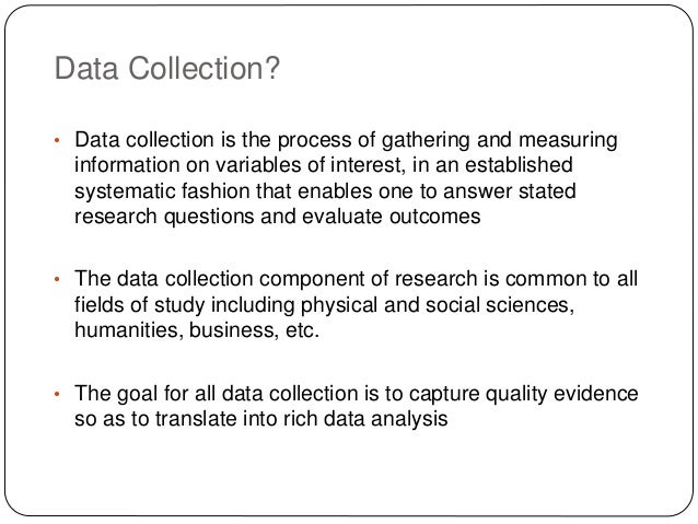 3 primary data gathering methods Methods of gathering data: introduction historical research techniques in the field  data recovery in the lab resources introduction the methods used by archaeologists to gather data can be applied to any time period, including the very recent past  the archaeologist will look for primary historical documents associated with the study area.