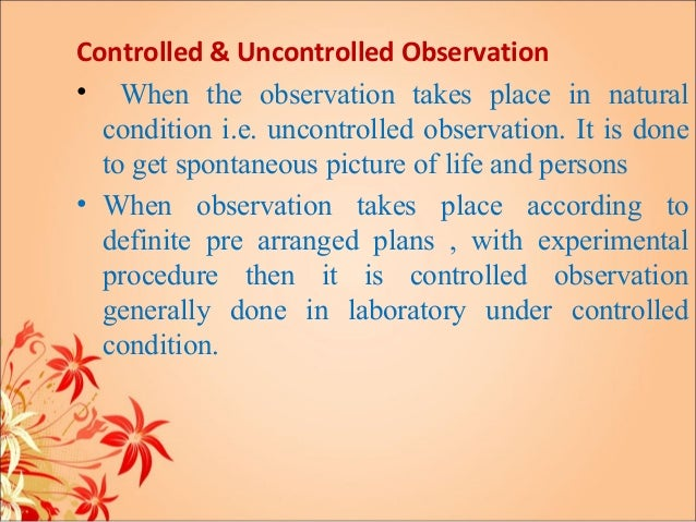controlled observation
