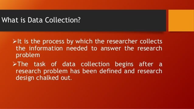 Data collection in research methodology