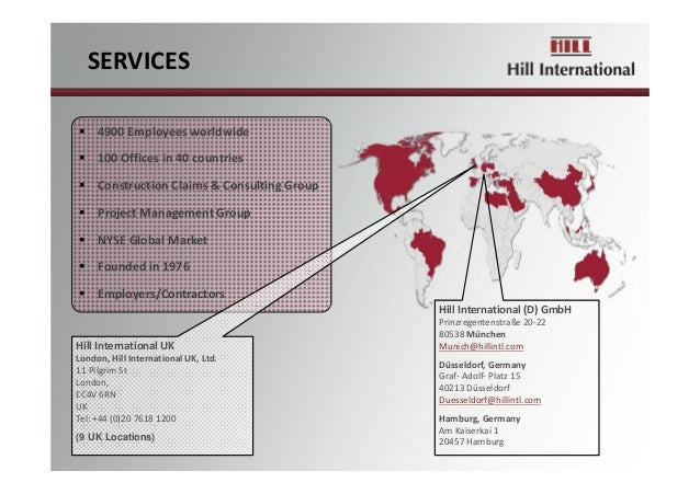  4900Employeesworldwide  100Officesin40countries  ConstructionClaims&ConsultingGroup  ProjectManagementGro...
