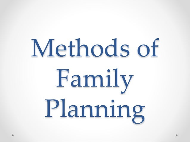 Methods of family planning for Family planning com