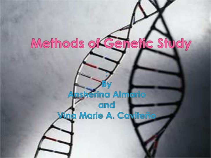 The genetic method is used in longtime investigations to discover andstudy the origin, trend, rate, direction,and pattern ...