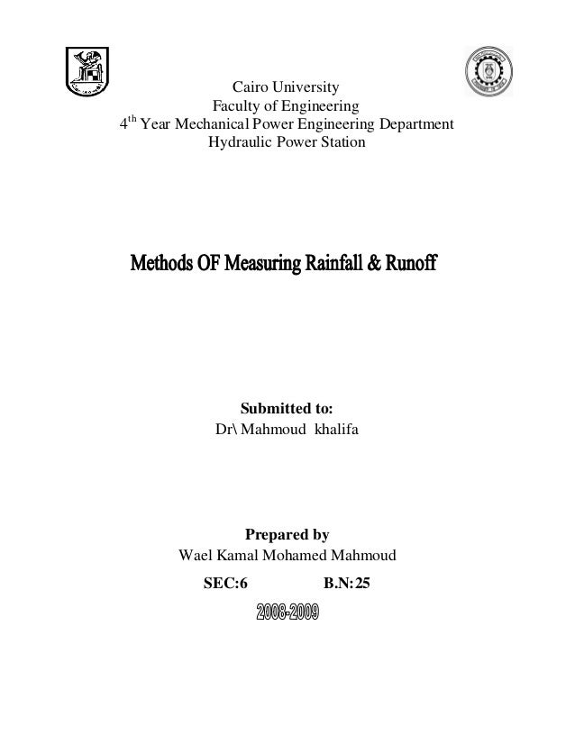 Cairo University Faculty of Engineering 4th Year Mechanical Power Engineering Department Hydraulic Power Station Submitted...