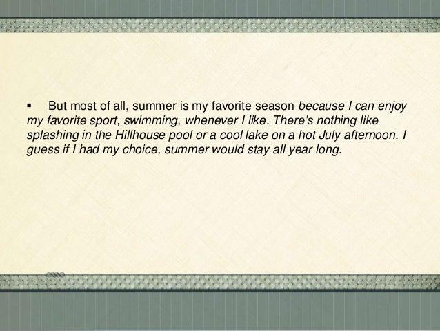 summer is my favorite season essay summer is my favorite season  why summer is my favorite season of the year essay definition why summer is my favorite