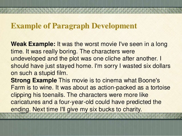 7 ways of developing a paragraph B paragraph development paragraph patterns paragraphs should be unified and coherent so they are more easily understood by the reader there are many paragraph .
