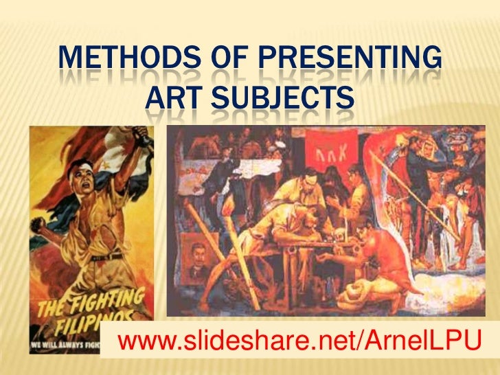 methods of presenting art subject Determination of subject matter through naming iconographic elements, eg, historical event, allegory, mythology, etc b selection of most distinctive features or.