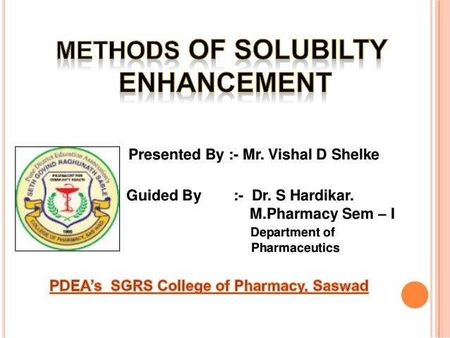 Presented By :- Mr. Vishal D Shelke Guided By :- Dr. S Hardikar. M.Pharmacy Sem – I Department of Pharmaceutics