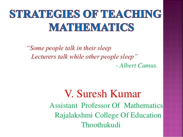 cooperative method of teaching maths Methods, ie traditional method and cooperative learning approach, to discover the most effective and valuable method of teaching mathematics at secondary level and.