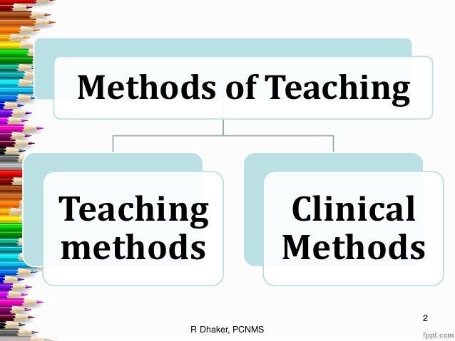 Methods of teaching...ppt