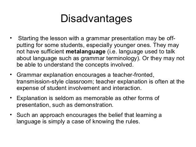 Like this the teacher can present various set of examples Sentences are compared, contrasted and analyzed on the basis of ...
