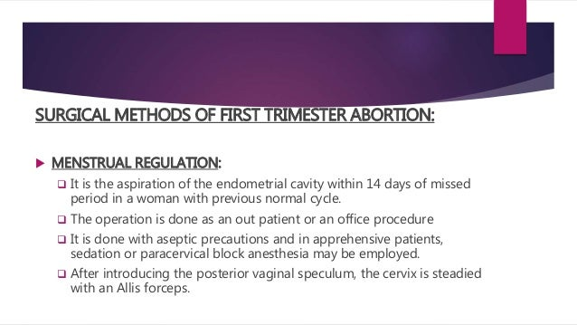 the methods of termination of unwanted pregnancy Ways to terminate a pregnancy: safe early pregnancy  if you want other methods,  medical termination of pregnancy is the only surest and reliable way for.