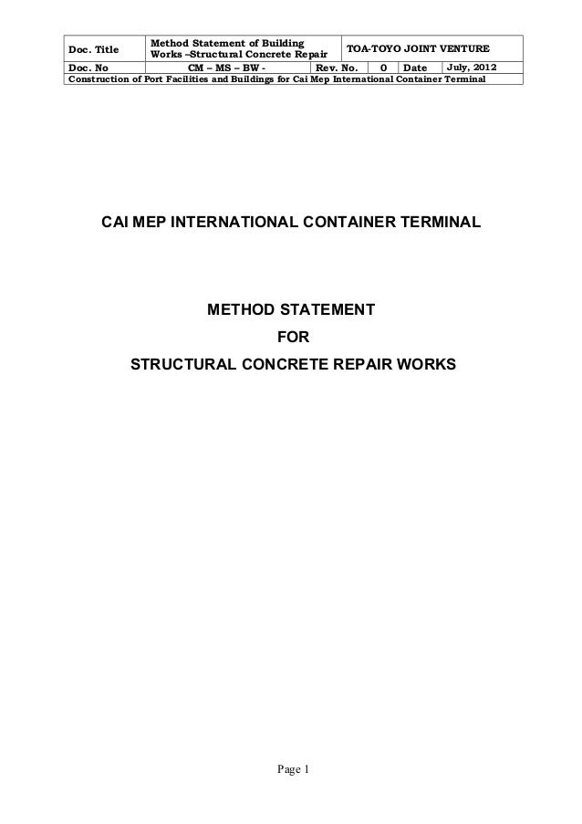 Doc. Title Method Statement of Building  Works –Structural Concrete Repair TOA-TOYO JOINT VENTURE  Doc. No CM – MS – BW - ...